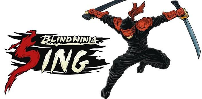 Blind Ninja Sing