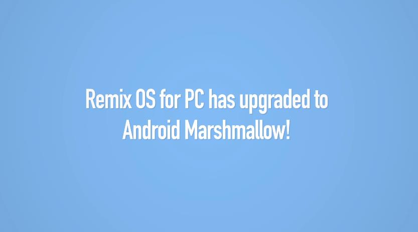 remix OS Marshmallow