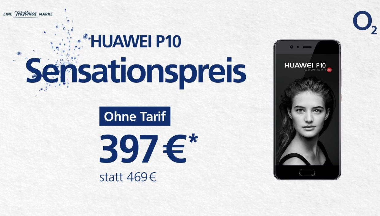 huawei p10 o2 senkt den preis auf unter 400 euro. Black Bedroom Furniture Sets. Home Design Ideas