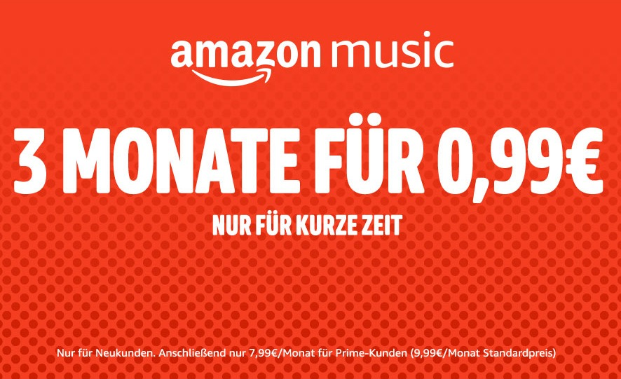 Amazon Music 3 Monate 99 Cent